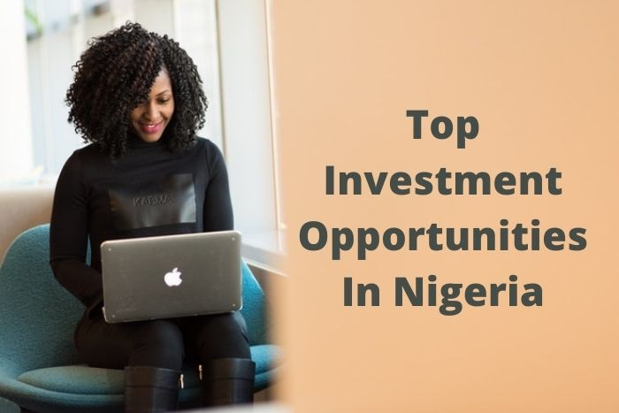 Top 20 Investment Opportunities In Nigeria