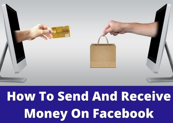 How To Send And Receive Money On Facebook