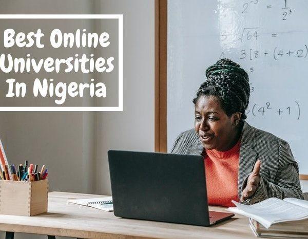 15 Best Online Universities In Nigeria 2021