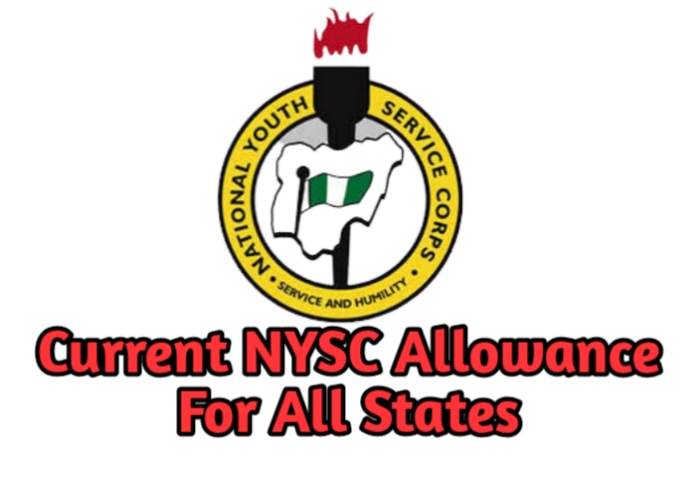 Current NYSC Allowance for all States In Nigeria 2021