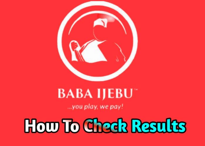 How To Check Baba Ijebu Result 2021