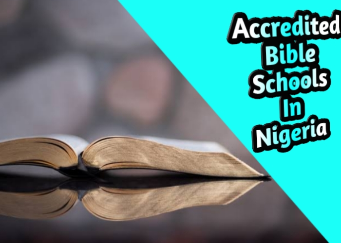 17 Top Best Accredited Bible Colleges In Nigeria